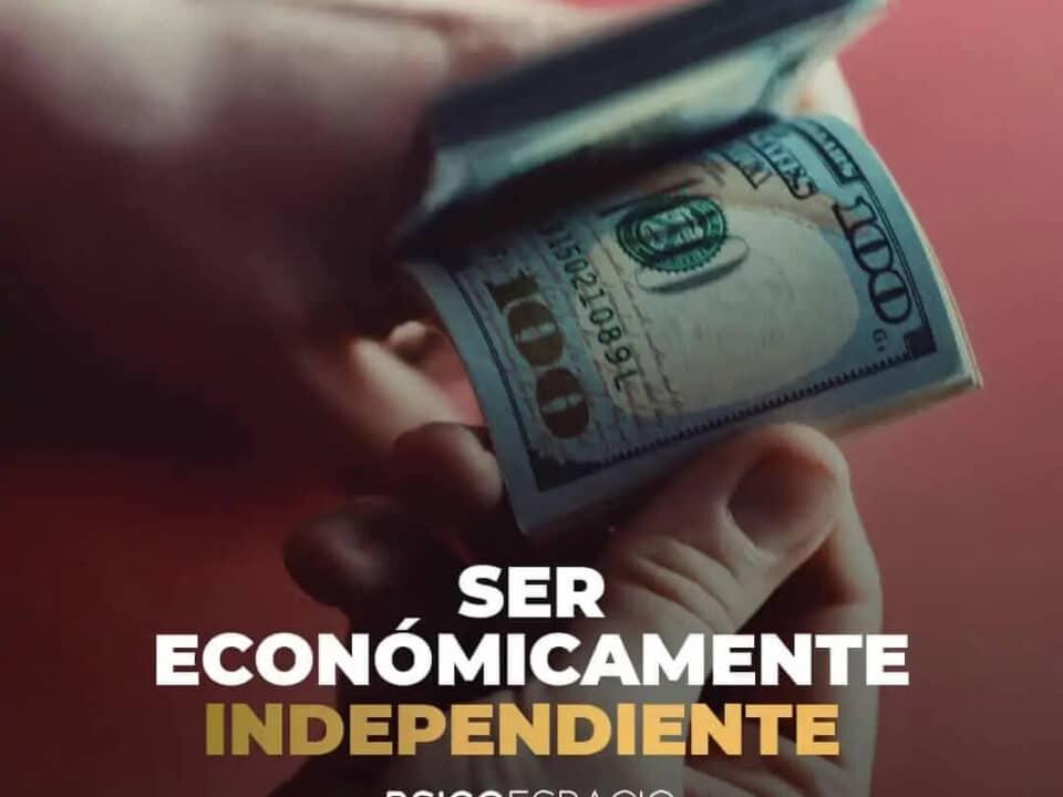 ser economicamente independiente