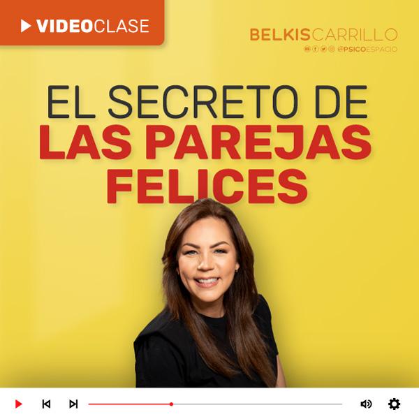 Videoclase - El secreto de las parejas felices