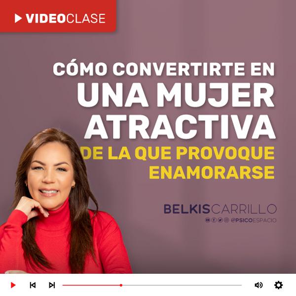 Videoclase - Cómo convertirte en una mujer atractiva