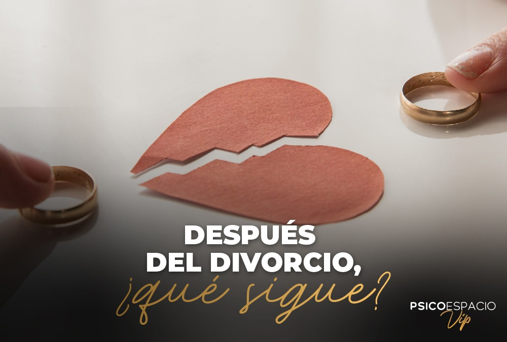 Después del divorcio, ¿qué sigue?